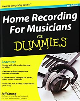 Home Recording For Musicians For Dummies 5th Edition Pdf