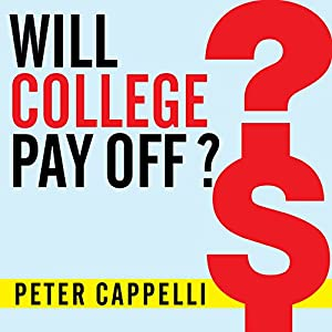 Will College Pay Off? Audiobook