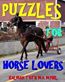 Puzzles for Horse Lovers: 300 Challenging & Entertaining Themed Word Search Puzzles