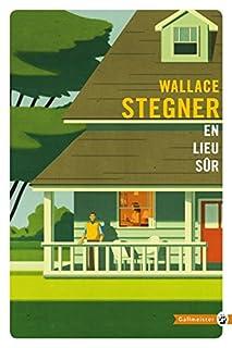 En lieu sûr, Stegner, Wallace Earle