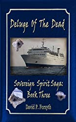 Deluge of the Dead (Sovereign Spirit Saga #3)