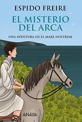 El misterio del arca (Literatura Juvenil (A Partir De 12 Años) - Narrativa
