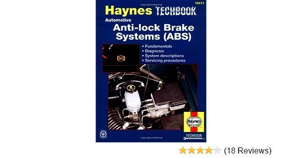 Haynes automotive anti lock brake systems abs manual techbook haynes automotive anti lock brake systems abs manual techbook haynes repair manuals haynes 9781563923494 amazon books fandeluxe Image collections