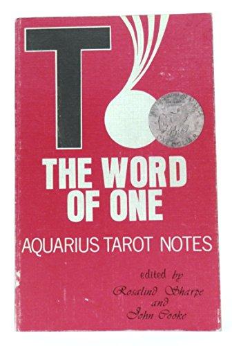 Word of One  Aquarius Tarot Notes