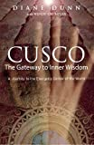 Cusco: The Gateway to Inner Wisdom