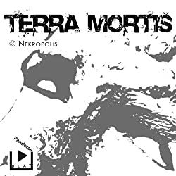 Nekropolis (Terra Mortis 3)