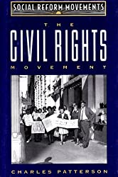 The Civil Rights Movement (Social Reform Movements)