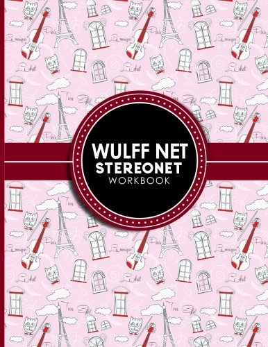 Wulff Net: Stereonet Workbook: Lower Hemisphere Graph For Plotting Geological Data For Geologist And Geology Students, Cute Paris & Music Cover (Wulff Net: Stereonet Workbooks) (Volume 39) ebook