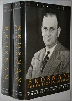 Brosnan: The Railroads' Messiah