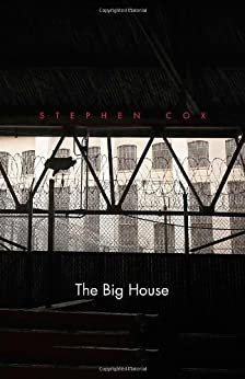 The Big House: Image and Reality of the American Prison (Icons of America) by [Cox, Stephen]