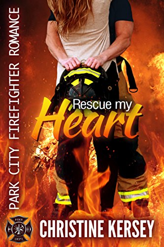 Rescue My Heart Firefighter Romance ebook product image