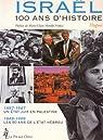 Israël. 100 ans d'histoire par Néel
