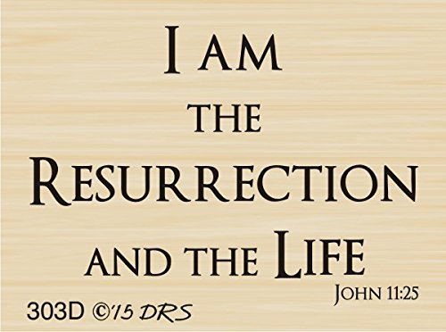 I Am The Resurrection Greeting Rubber Stamp By DRS Designs