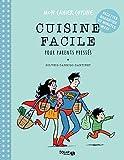 Cuisine facile pour parents pressés - Mon cahier cuisine