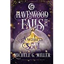 Awaken the Soul (Havenwood Falls High Book 5)