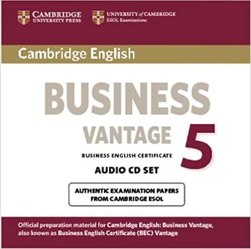 Cambridge English Business 5 Vantage Audio CDs 2 BEC Practice Tests 1st Edition