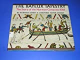 img - for The Bayeux Tapestry: The Story of the Norman Conquest 1066 by Norman Denny (1966-06-04) book / textbook / text book
