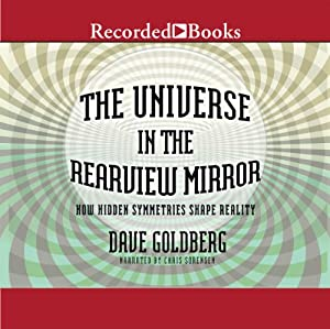 The Universe in the Rearview Mirror Audiobook