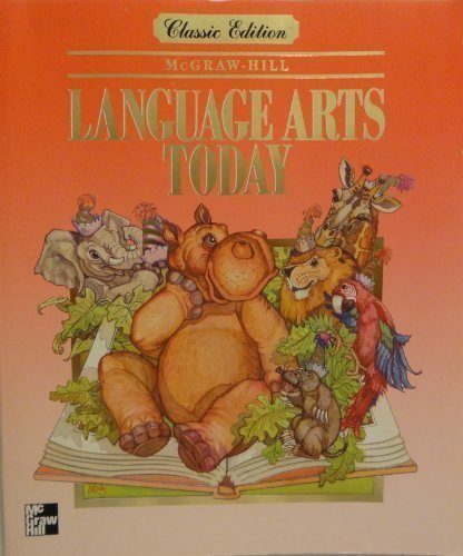 Grade 1 Language Arts Today: Classic Edition: Mcgraw-Hill Pupils' Edition by McGraw-Hill Inc.,US
