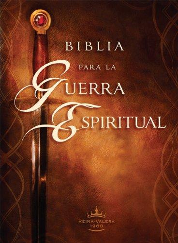 Biblia para la guerra espiritual: Prepárese para la guerra espiritual (Versión Reina Valera 1960) (Spanish Edition)