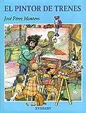 El Pintor de Trenes, Jose Perez Montero and Jose Perez Montero, 8424133420