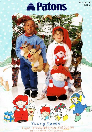 (Patons Young Santa Knitting Pattern Booklet: Eight Irresistible Hand Knit Designs in Double Knitting)