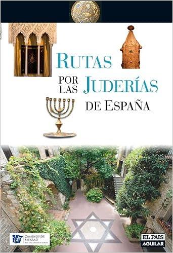 RUTAS POR LAS JUDERIAS DE ESPAÑA (Grandes Rutas): Amazon.es: Aa.Vv.: Libros