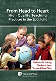 From Head to Heart: High Quality Teaching Practices in the Spotlight (Series in Education)