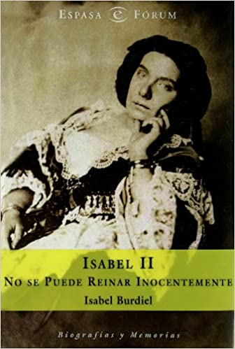 Isabel II (ESPASA FORUM): Amazon.es: Burdiel, Isabel: Libros