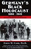 Germany's Black Holocaust 1890-1945, Firpo W. Carr, 0963129341