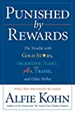 Punished by Rewards: The Trouble with Gold