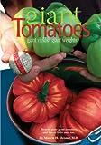 Giant Tomatoes, Marvin H. Meisner, M.D, 0975515314