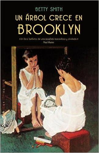 Descargar libro en linea pdf Un Arbol Crece en Brooklyn in Spanish PDF