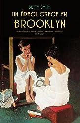 Un arbol crece en Brooklyn (Spanish Edition)