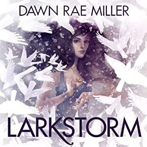 Larkstorm Audiobook