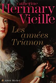 Les années Trianon, Hermary-Vieille, Catherine