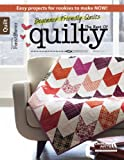 Beginner Friendly Quilts, Mary Fons, 146471469X