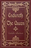 Endureth the Queen, Hannah Culbertson, 159858992X
