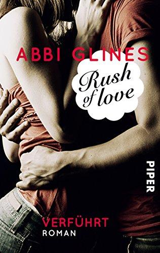 Rush of Love – Verführt: Roman (Rosemary Beach 1) (German Edition)