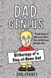 Dad Genius: Blitherings of a Stay-at-Home Dad
