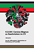 K. D. Stv. Carolus Magnus Zu Saarbrücken Im Cv, , 3732248607