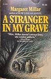 A Stranger in My Grave, Margaret Millar, 0930330064