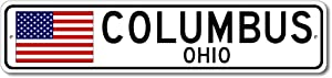 Columbus, Ohio USA Flag Sign, Made in USA - Metal Novelty Sign for Home Decoration, Man Cave or Manspace Wall Decor, Gift Street Sign - 4x18 inches