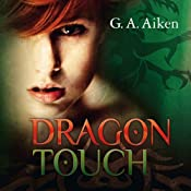 Dragon Touch (Dragon 3) | G. A. Aiken