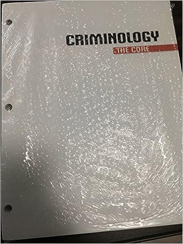 siegel criminology the core