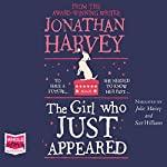 The Girl Who Just Appeared | Jonathan Harvey