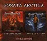 Reckoning Night/Don't Say A Word by Sonata Arctica