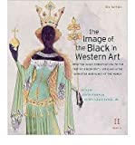 img - for The Image of the Black in Western Art, Volume II: From the Early Christian Era to the