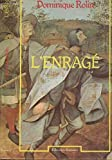 img - for L'enrage : Re cit (Collection La Vie ante rieure) (French Edition) book / textbook / text book