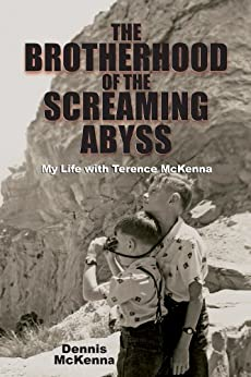 The Brotherhood of the Screaming Abyss by [McKenna, Dennis]